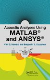 Acoustic Analyses Using Matlab and Ansys (eBook, PDF)