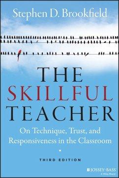 The Skillful Teacher (eBook, PDF) - Brookfield, Stephen D.