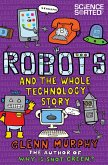 Robots and the Whole Technology Story (eBook, ePUB)