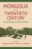 Mongolia in the Twentieth Century (eBook, ePUB)