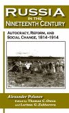 Russia in the Nineteenth Century: Autocracy, Reform, and Social Change, 1814-1914 (eBook, ePUB)