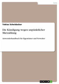 Die Kündigung wegen unpünktlicher Mietzahlung (eBook, ePUB)