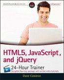 HTML5, JavaScript, and jQuery 24-Hour Trainer (eBook, ePUB)