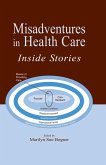 Misadventures in Health Care (eBook, PDF)