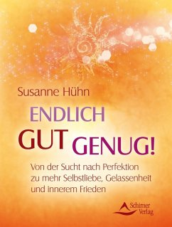 Endlich gut genug! (eBook, ePUB) - Hühn, Susanne