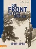 Die Front in Fels und Eis (eBook, ePUB)