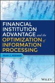 Financial Institution Advantage and the Optimization of Information Processing (eBook, ePUB)
