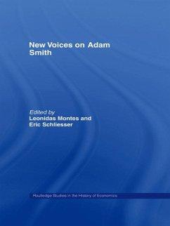 New Voices on Adam Smith (eBook, ePUB) - Montes, Leonidas; Schliesser, Eric
