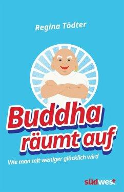 Buddha räumt auf (eBook, ePUB) - Tödter, Regina