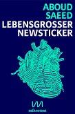 Lebensgroßer Newsticker (eBook, ePUB)