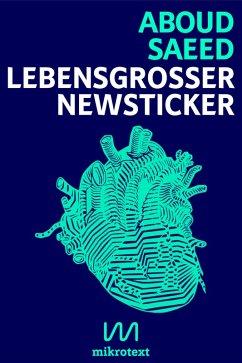 Lebensgroßer Newsticker (eBook, ePUB) - Saeed, Aboud