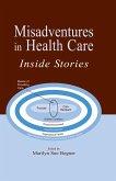 Misadventures in Health Care (eBook, ePUB)