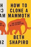 How to Clone a Mammoth (eBook, ePUB)