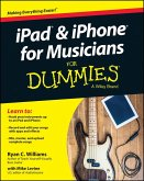 iPad and iPhone For Musicians For Dummies (eBook, ePUB)