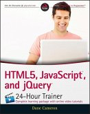 HTML5, JavaScript, and jQuery 24-Hour Trainer (eBook, PDF)