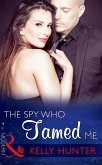 The Spy Who Tamed Me (Mills & Boon Modern) (Sydney's Most Eligible..., Book 4) (eBook, ePUB)