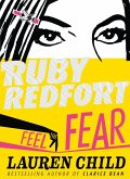 Feel the Fear (Ruby Redfort, Book 4) (eBook, ePUB)