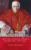 Michael Logue and the Catholic Church in Ireland, 1879-1925 (eBook, ePUB)