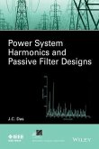 Power System Harmonics and Passive Filter Designs (eBook, PDF)