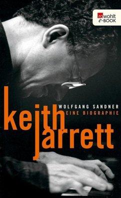 Keith Jarrett (eBook, ePUB) - Sandner, Wolfgang