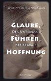 Glaube, Führer, Hoffnung (eBook, ePUB)
