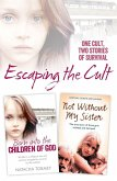 Escaping the Cult: One cult, two stories of survival (eBook, ePUB)