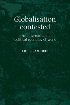Globalisation contested (eBook, ePUB) - Amoore, Louise