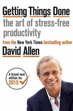 Getting Things Done (eBook, ePUB) - Allen, David