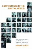 Composition in the Digital World (eBook, PDF)