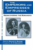 The Emperors and Empresses of Russia: Reconsidering the Romanovs (eBook, ePUB)