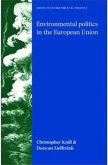 Environmental politics in the European Union (eBook, ePUB)