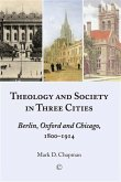 Theology and Society in Three Cities (eBook, ePUB)