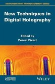 New Techniques in Digital Holography (eBook, ePUB)