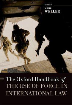 The Oxford Handbook of the Use of Force in International Law (eBook, PDF)
