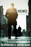 The Sherlock Holmes Collection: The Adventures of Sherlock Holmes; The Hound of the Baskervilles; The Return of Sherlock Holmes (epub edition) (Collins Classics) (eBook, ePUB)