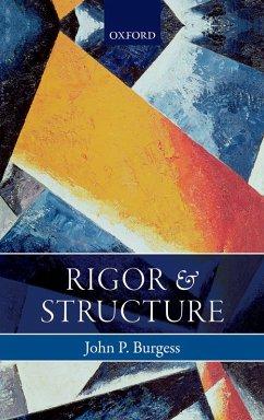 Rigor and Structure (eBook, PDF) - Burgess, John P.