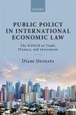 Public Policy in International Economic Law (eBook, PDF)