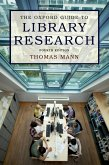 The Oxford Guide to Library Research (eBook, ePUB)