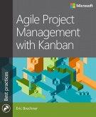 Agile Project Management with Kanban (eBook, ePUB)