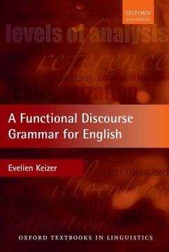 A Functional Discourse Grammar for English (eBook, PDF) - Keizer, Evelien