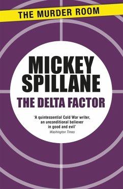 The Delta Factor (eBook, ePUB) - Spillane, Mickey