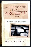 Autobiography of an Archive (eBook, ePUB)