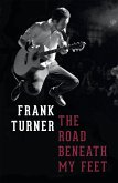 The Road Beneath My Feet (eBook, ePUB)