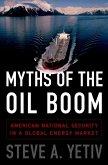 Myths of the Oil Boom (eBook, ePUB)
