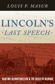 Lincoln's Last Speech (eBook, ePUB)