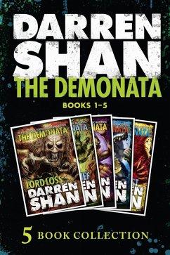 The Demonata 1-5 (Lord Loss; Demon Thief; Slawter; Bec; Blood Beast) (The Demonata) (eBook, ePUB) - Shan, Darren