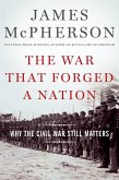 The War That Forged a Nation (eBook, ePUB)