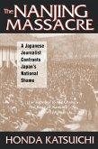 The Nanjing Massacre: A Japanese Journalist Confronts Japan's National Shame (eBook, PDF)