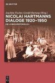 Nicolai Hartmanns Dialoge 1920-1950