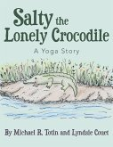 Salty the Lonely Crocodile